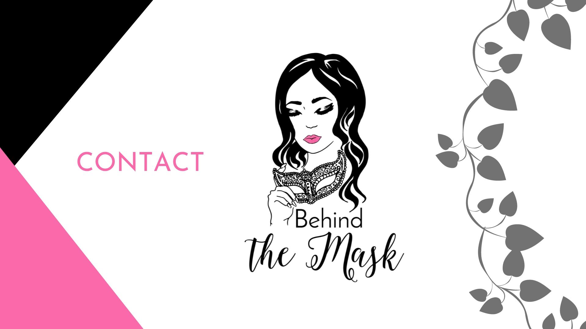 BehindTheMask-Contact